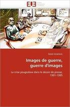 Images de Guerre, Guerre d'Images
