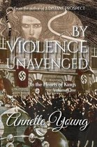 By Violence Unavenged