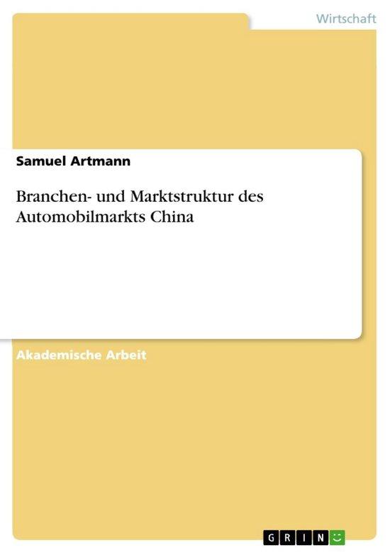 Branchen- und Marktstruktur des Automobilmarkts China