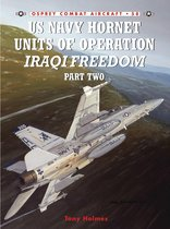 Boek cover US Navy Hornet Units of Operation Iraqi Freedom (Part Two) van Tony Holmes