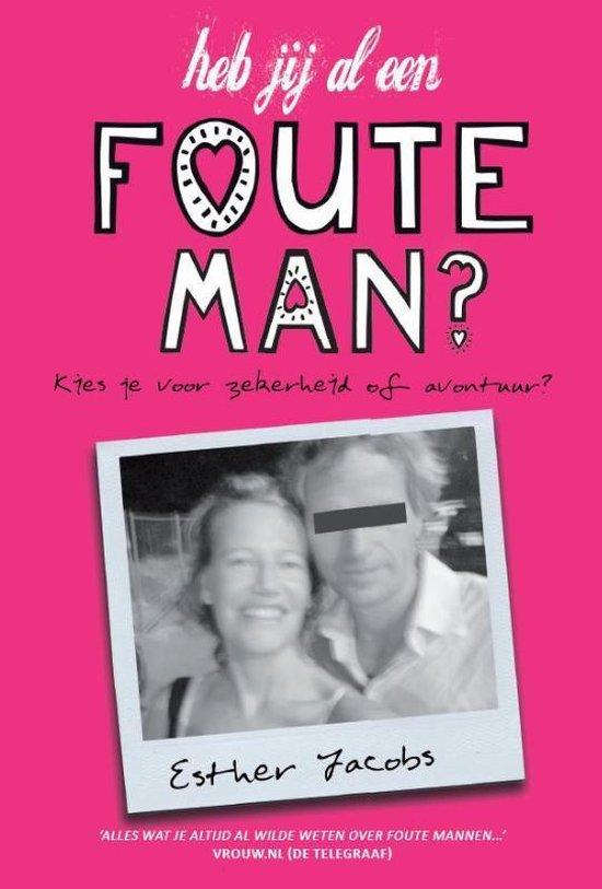 Heb jij al een foute man? - Esther Jacobs   Fthsonline.com