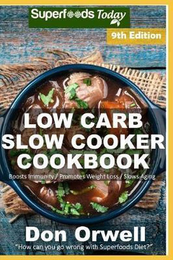 Low Carb Slow Cooker Cookbook