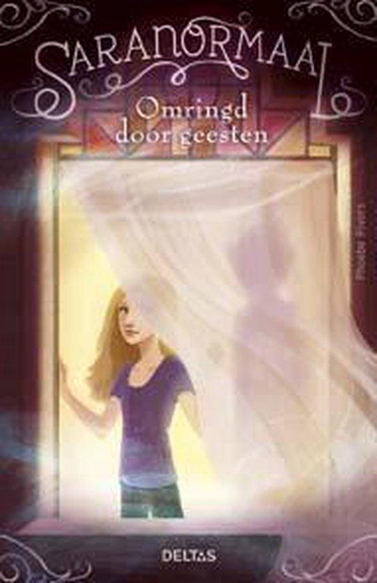 Saranormaal - Omringd door geesten - Phoebe Rivers  