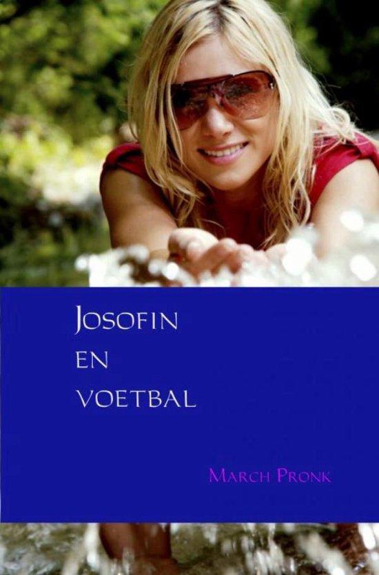 Josofin en voetbal - March Pronk |