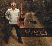 Margolin Bob - My Road