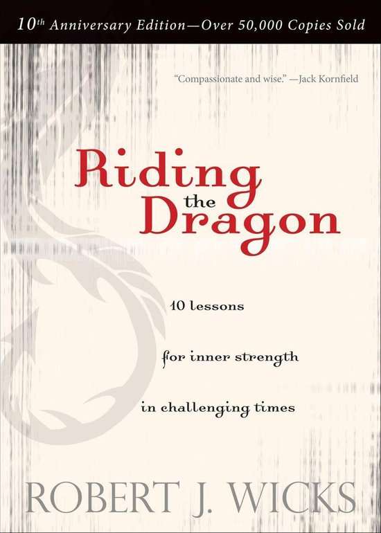 Boek cover Riding the Dragon van Robert J. Wicks (Onbekend)