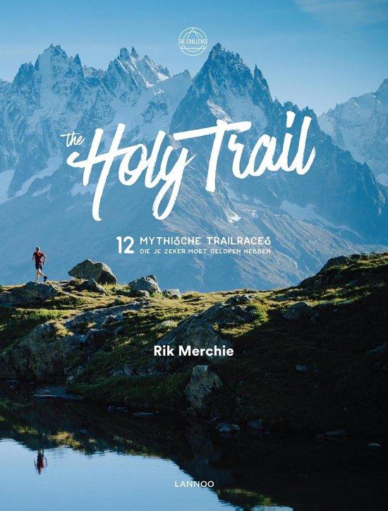 The Holy Trail - Rik Merchie |