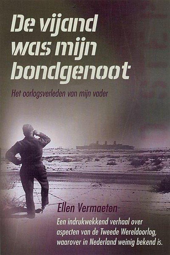 De vijand was mijn bondgenoot - Ellen Vermaeten | Fthsonline.com