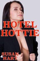 Hotel Hottie: An Adult Romance