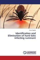 Identification and Elimination of Hard Ticks Infecting Ruminant