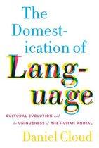 The Domestication of Language