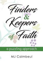 Finders & Keepers of Faith