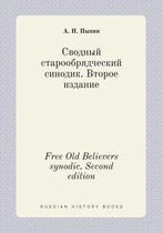 Free Old Believers Synodic. Second Edition