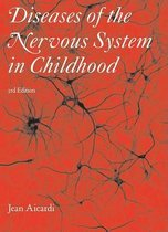 Diseases of the Nervous System in Childhood 3E