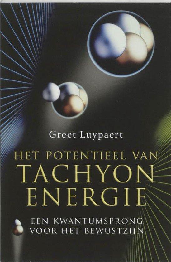 Het potentieel van tachyon-energie - G. Luypaert | Fthsonline.com