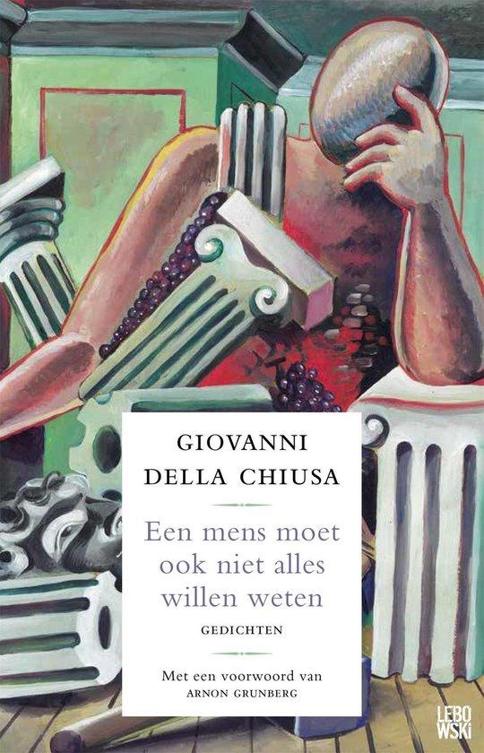 Een mens moet ook niet alles willen weten - Giovanni Della Chiusa pdf epub