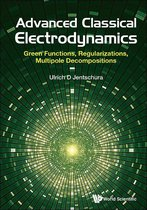 Advanced Classical Electrodynamics: Green Functions, Regularizations, Multipole Decompositions