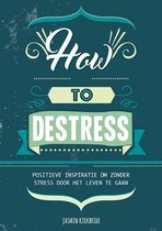 How to destress