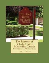 The History of St Luke United Methodist Church