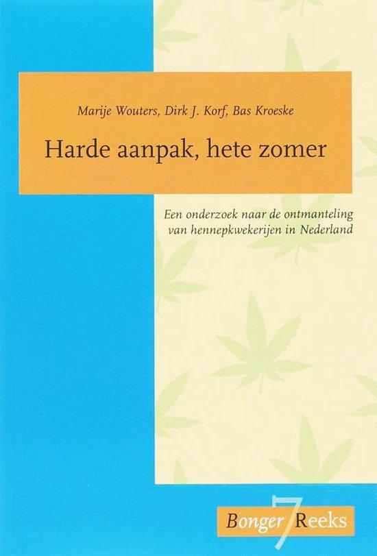 Cover van het boek 'Harde aanpak, hete zomer / druk 1' van D.J. Korf en M. Wouters