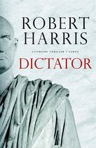 Boek cover Dictator van Robert Harris