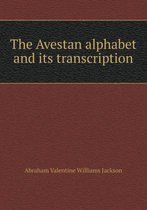 The Avestan Alphabet and Its Transcription