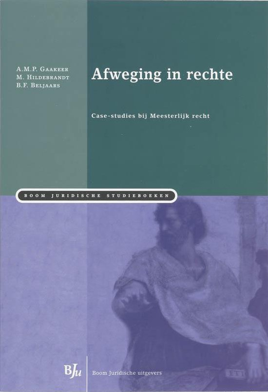 Afweging In Rechte - A.M.P. Gaakeer  