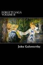 Forsyte Saga Volume II