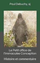 Le Petit Office de l'Immacul e Conception