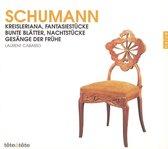 Schumann: Kreisleriana; Fantasiestücke; Bunte Blätter; etc.