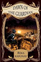 Dawn of the Guardian