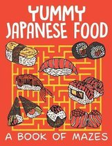 Yummy Japanese Food (a Book of Mazes)