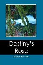 Destiny's Rose