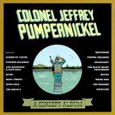 Colonel Jeffrey Pumpernickel: A Concept Album...