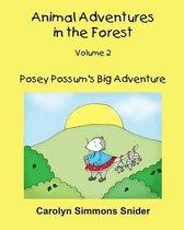 Posey Possum's Big Adventure