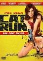 Cat Run (D/Vost)