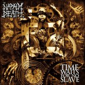 CD cover van Time Waits For No Slave-Std. van Napalm Death