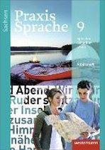 Praxis Sprache 9. Arbeitsheft. Sachsen