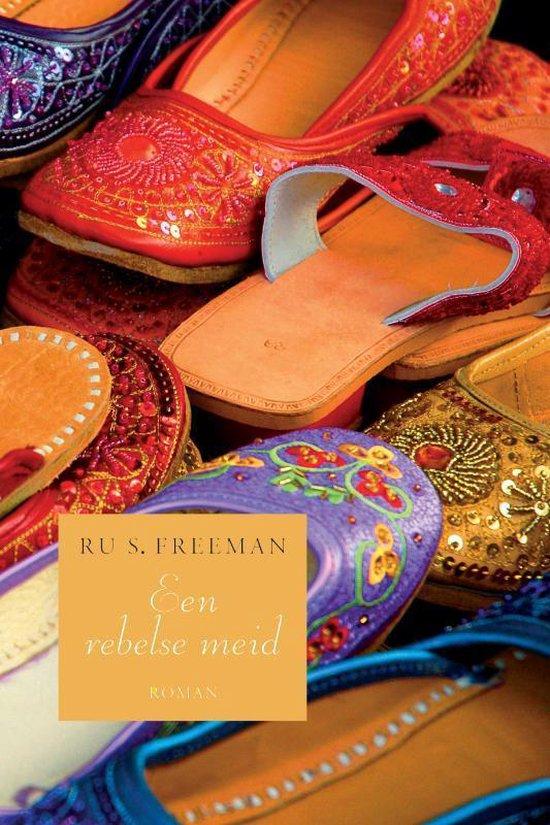 Een rebelse meid - Ru S. Freeman | Fthsonline.com