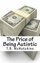 The Price of Being Autistic