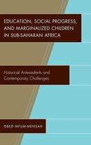 Education, Social Progress, and Marginalized Children in Sub-Saharan Africa