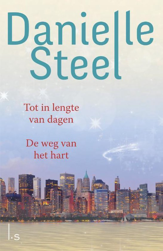 Omnibus - De weg van het hart + Tot in lengte van dagen - Danielle Steel   Readingchampions.org.uk