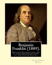 Benjamin Franklin (1889). by