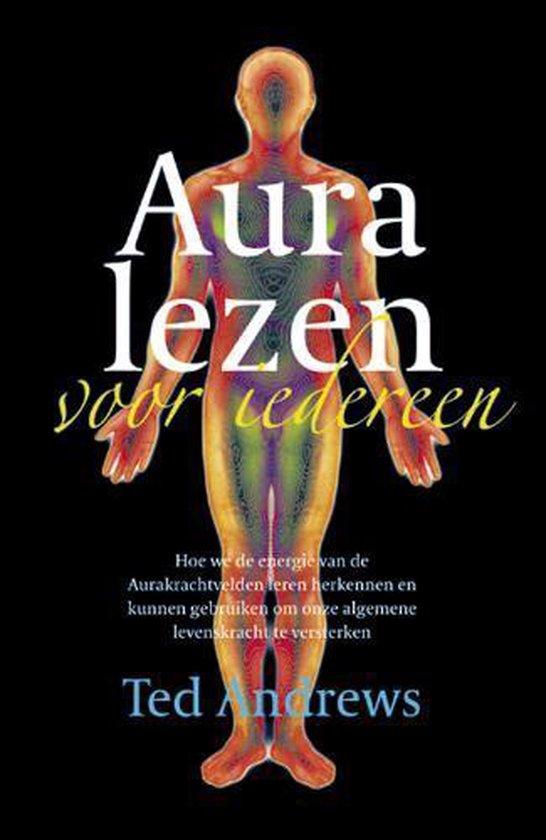 Aura lezen voor iedereen - Ted Andrews  