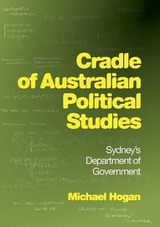 Cradle of Australian Political Studies