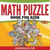 Math Puzzle Book for Kids