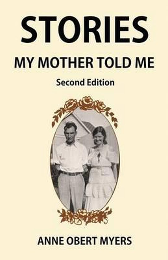 Stories My Mother Told Me