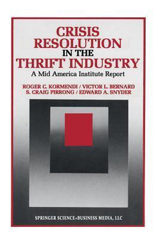 Boek cover Crisis Resolution in the Thrift Industry van Roger C. Kormendi (Paperback)