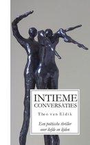 Intieme conversaties - een poëtische thriller over liefde en lijden