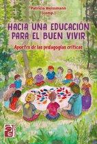 Hacia una educacion para el buen vivir